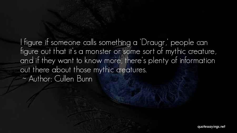 Draugr Quotes By Cullen Bunn