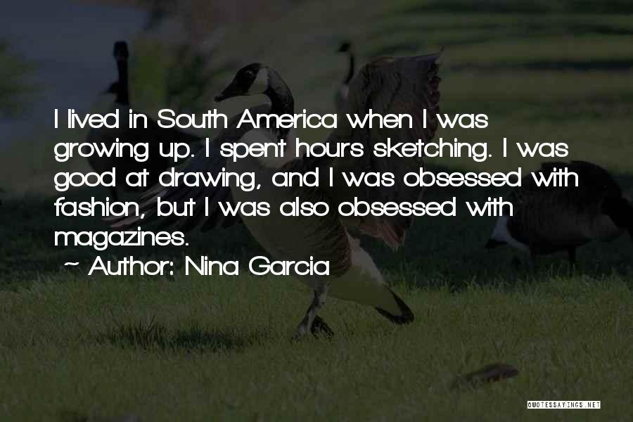 Drawing And Sketching Quotes By Nina Garcia