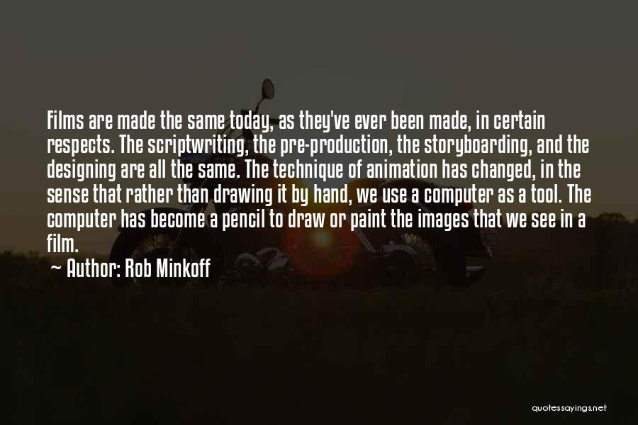 Drawing Pencil Quotes By Rob Minkoff