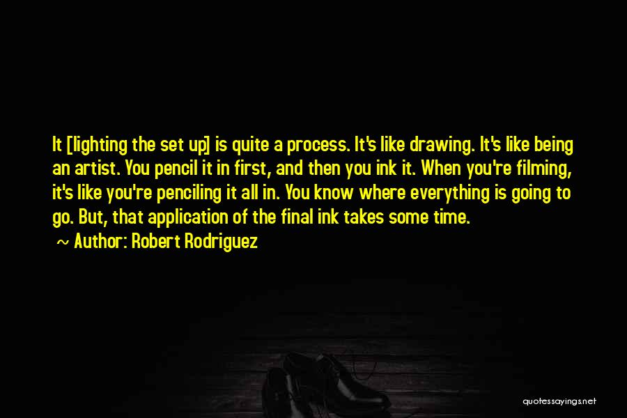 Drawing Pencil Quotes By Robert Rodriguez