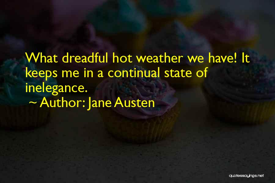 Dreadful Weather Quotes By Jane Austen