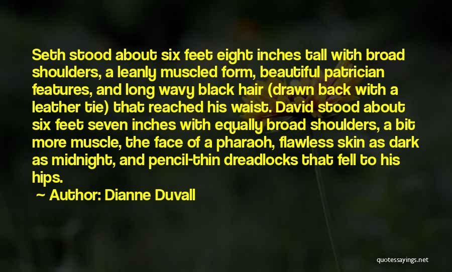 Dreadlocks Hair Quotes By Dianne Duvall