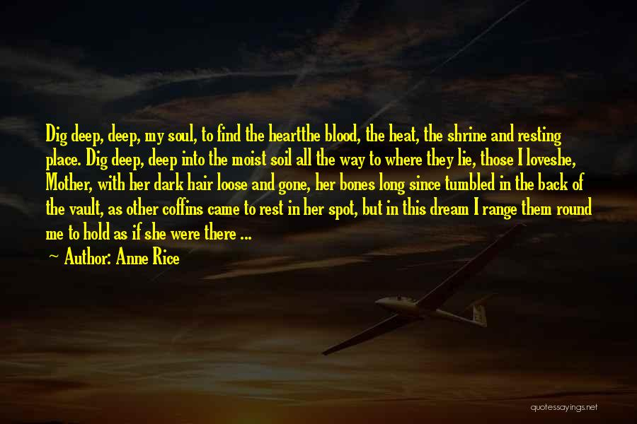 Dream And Love Quotes By Anne Rice