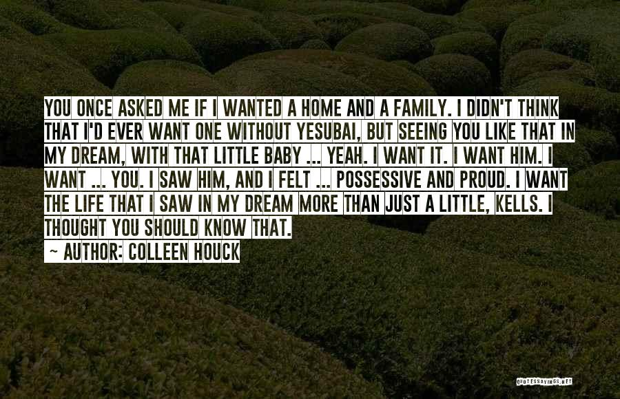 Dream And Love Quotes By Colleen Houck