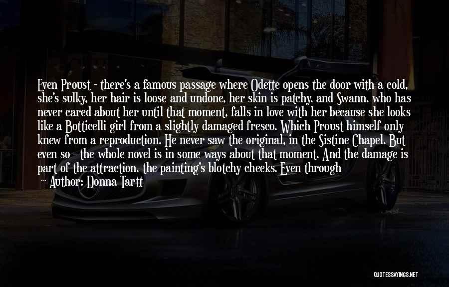 Dream And Love Quotes By Donna Tartt