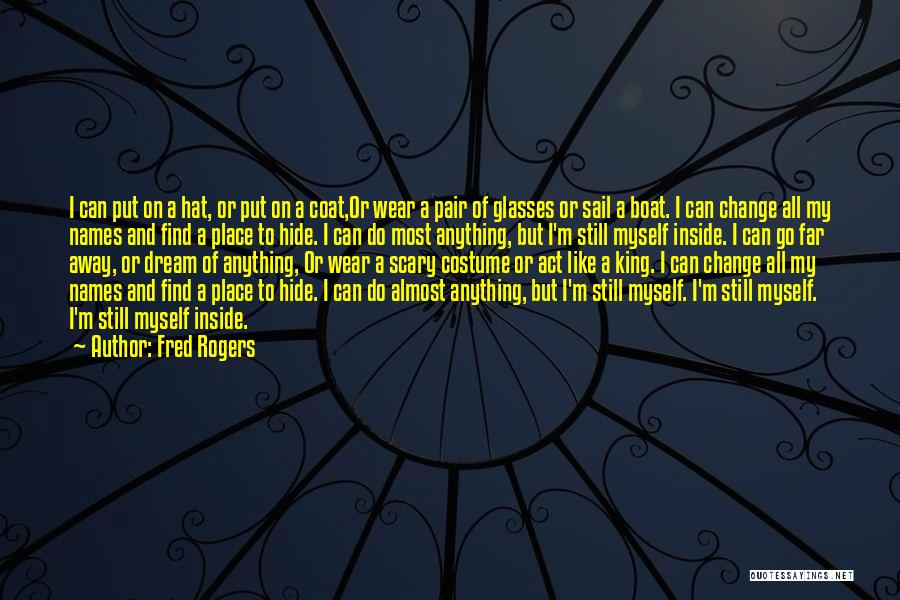 Dream And Love Quotes By Fred Rogers
