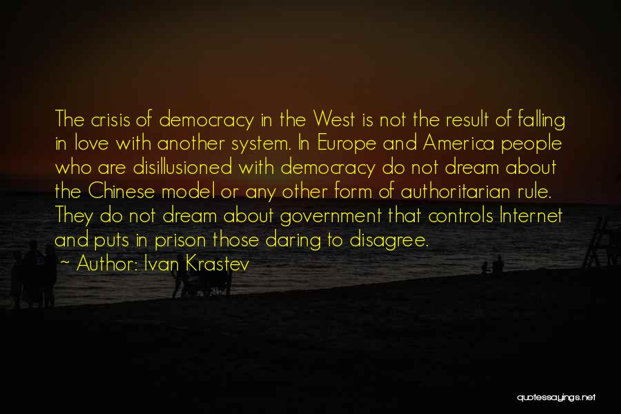 Dream And Love Quotes By Ivan Krastev