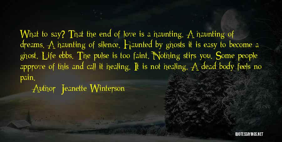 Dream And Love Quotes By Jeanette Winterson