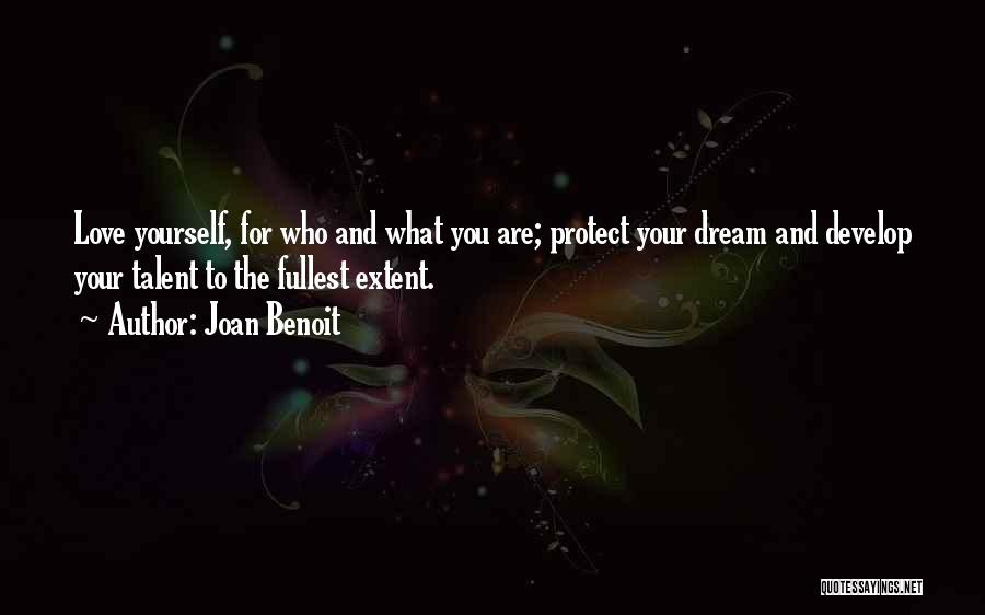 Dream And Love Quotes By Joan Benoit