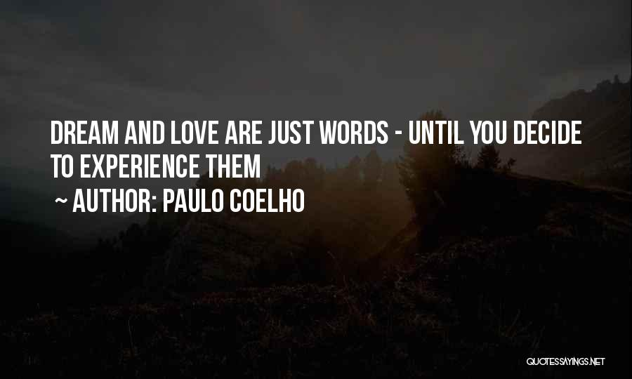 Dream And Love Quotes By Paulo Coelho