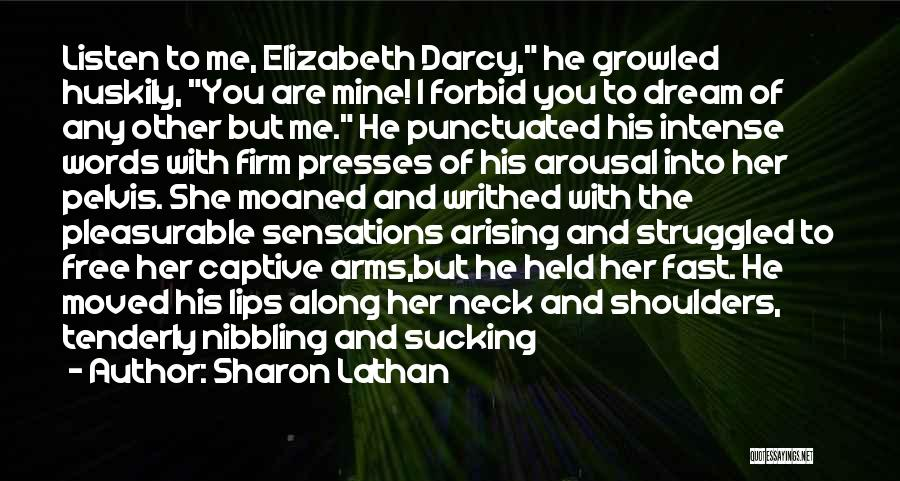 Dream And Love Quotes By Sharon Lathan