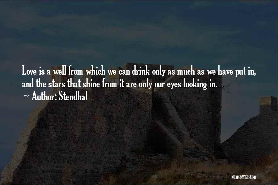 Dream And Love Quotes By Stendhal