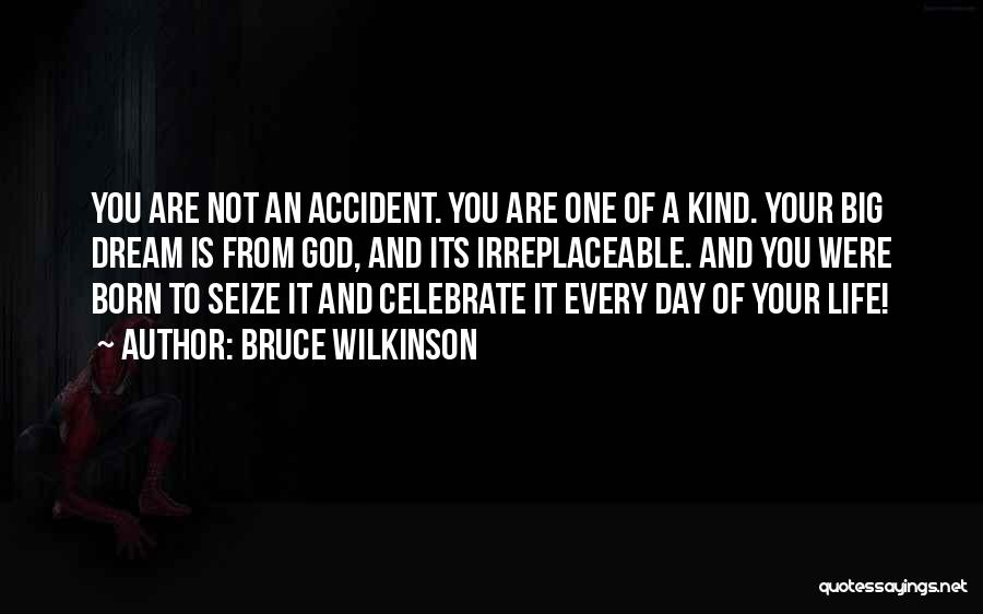 Dream Big God Quotes By Bruce Wilkinson