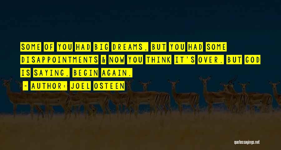 Dream Big God Quotes By Joel Osteen