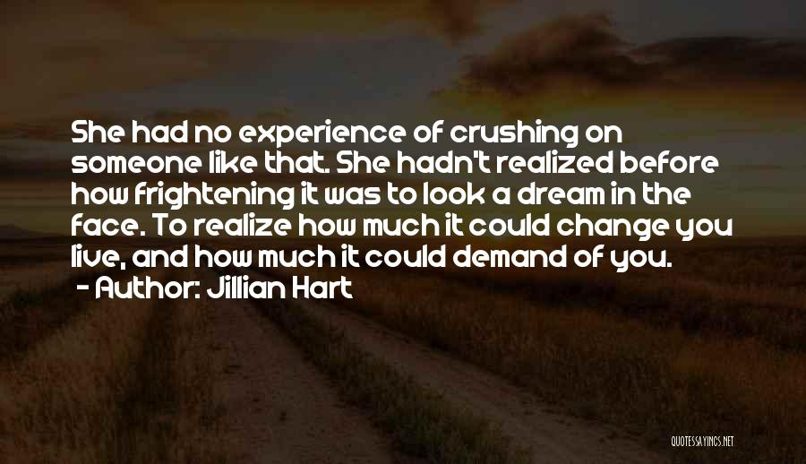 Dream Crushing Quotes By Jillian Hart