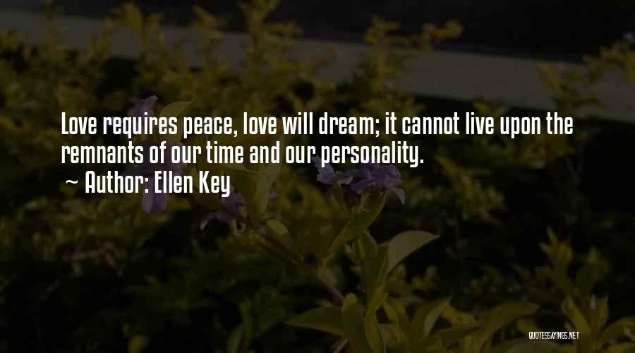 Dream It Live It Love It Quotes By Ellen Key