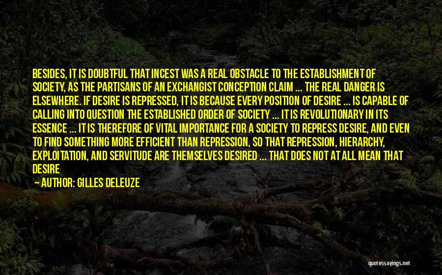 Dream It Live It Love It Quotes By Gilles Deleuze