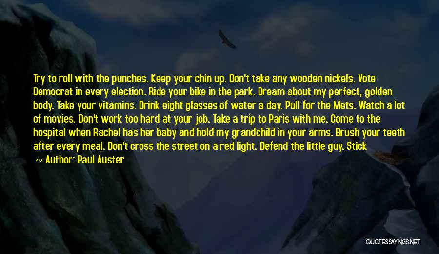 Dream Job Inspirational Quotes By Paul Auster