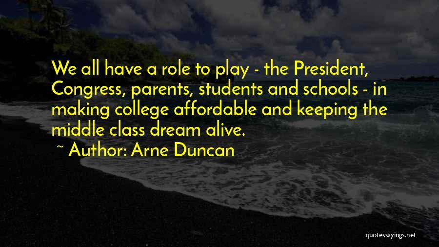 Dream Play Quotes By Arne Duncan