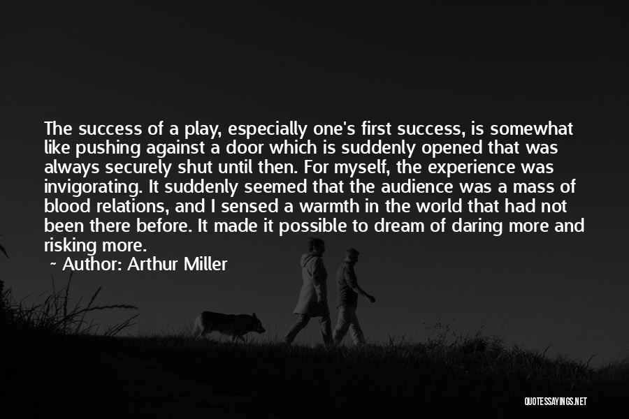 Dream Play Quotes By Arthur Miller