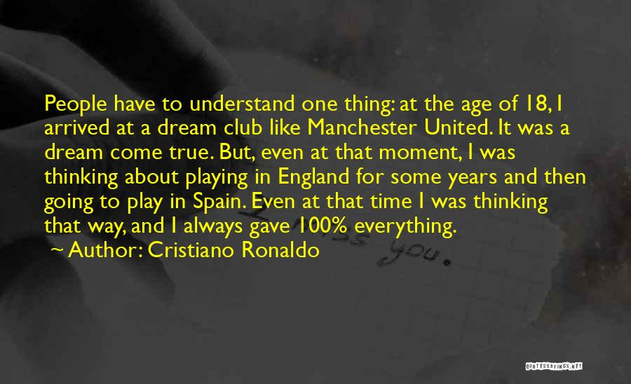 Dream Play Quotes By Cristiano Ronaldo