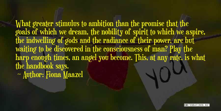 Dream Play Quotes By Fiona Maazel