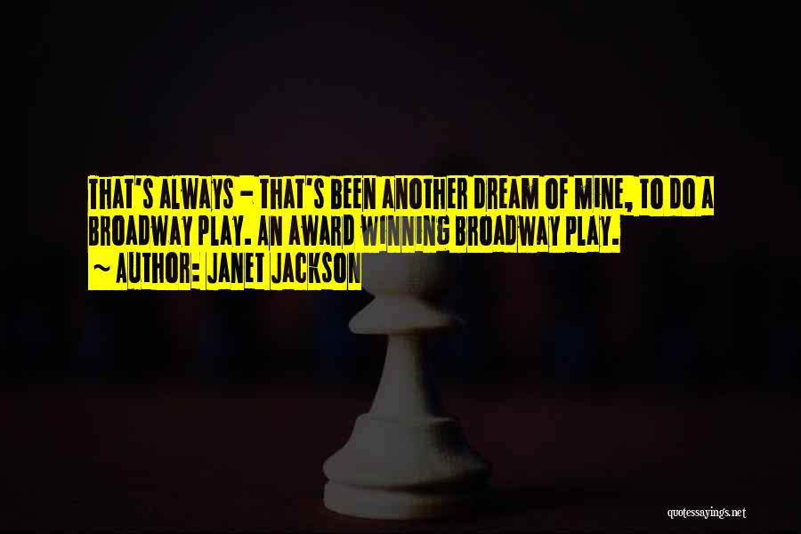 Dream Play Quotes By Janet Jackson