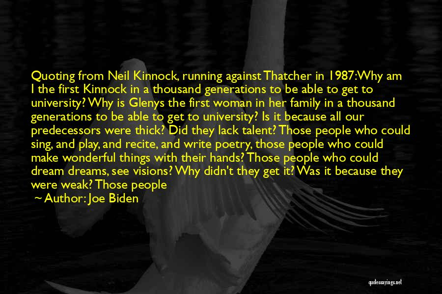 Dream Play Quotes By Joe Biden