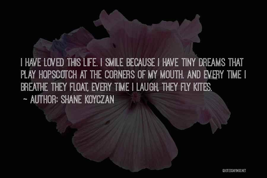 Dream Play Quotes By Shane Koyczan