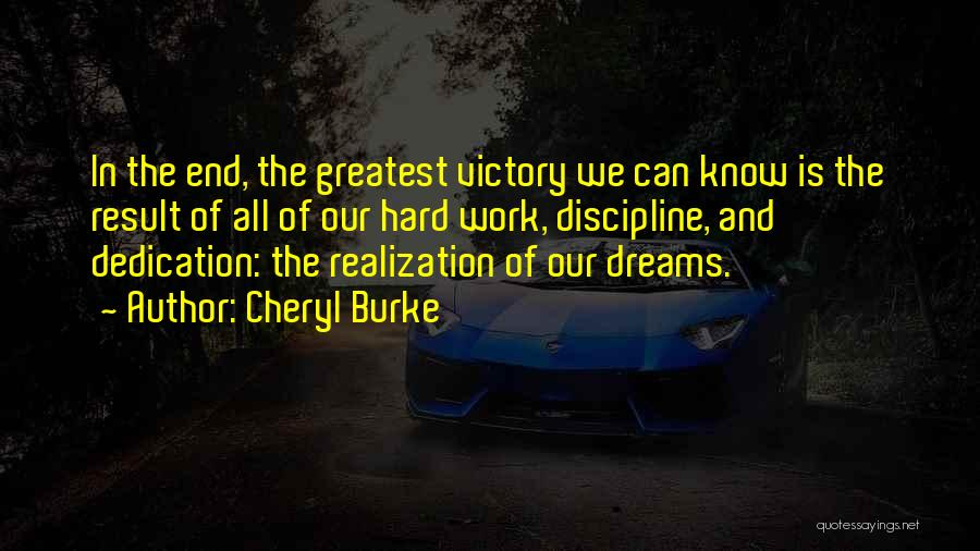 Dream Work Hard Quotes By Cheryl Burke