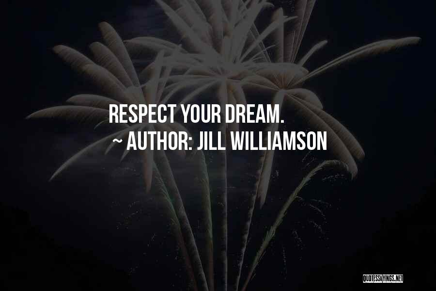 Dream Work Hard Quotes By Jill Williamson
