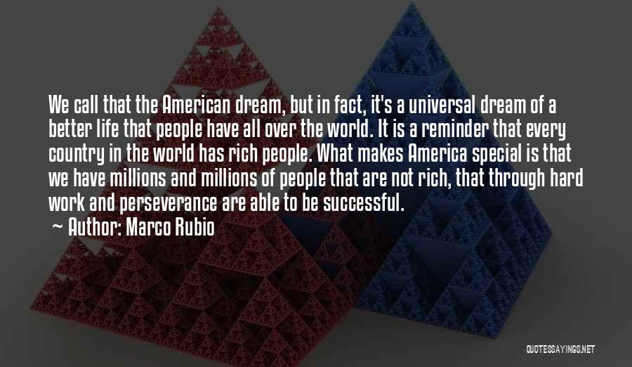 Dream Work Hard Quotes By Marco Rubio