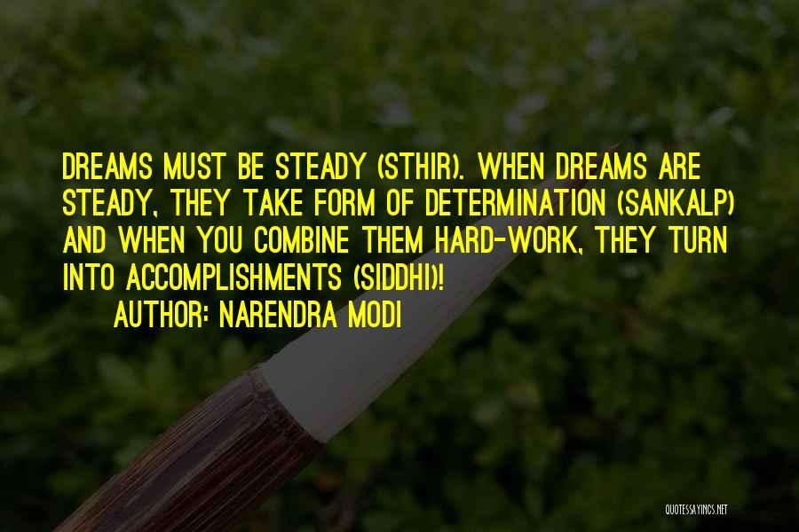 Dream Work Hard Quotes By Narendra Modi