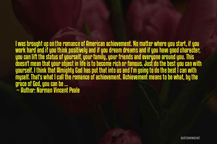 Dream Work Hard Quotes By Norman Vincent Peale