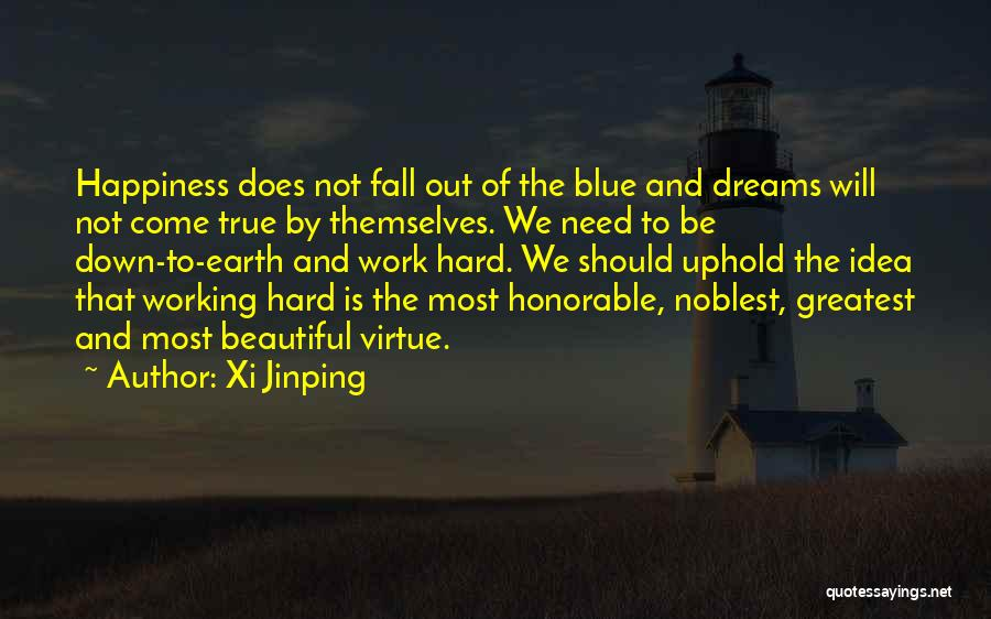 Dream Work Hard Quotes By Xi Jinping