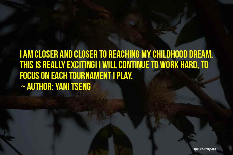 Dream Work Hard Quotes By Yani Tseng
