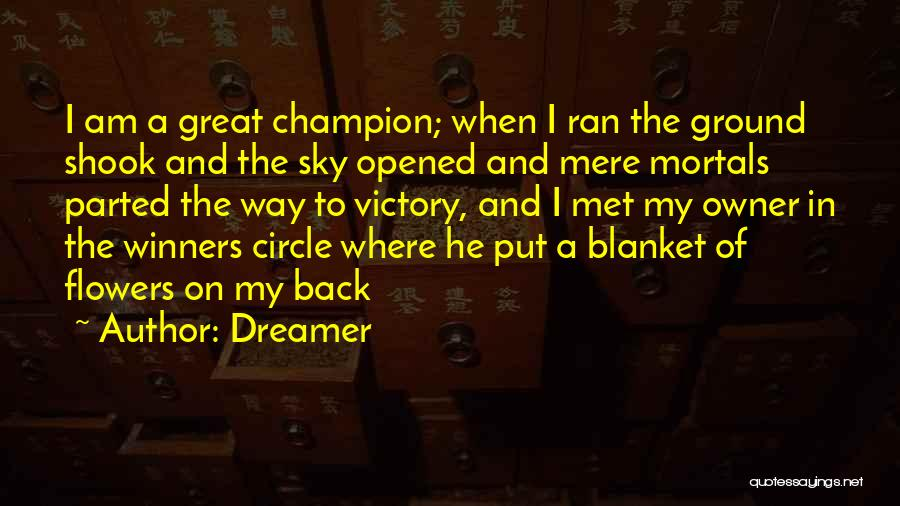 Dreamer Quotes 1150610