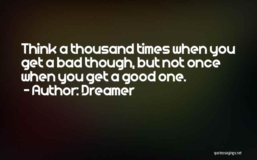 Dreamer Quotes 667873