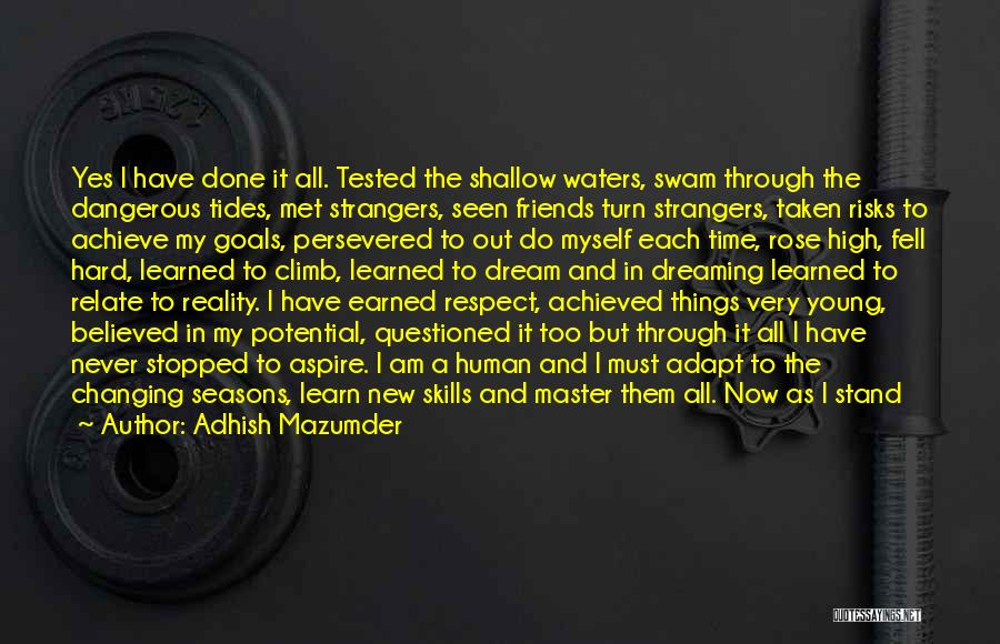 Dreaming And Goals Quotes By Adhish Mazumder