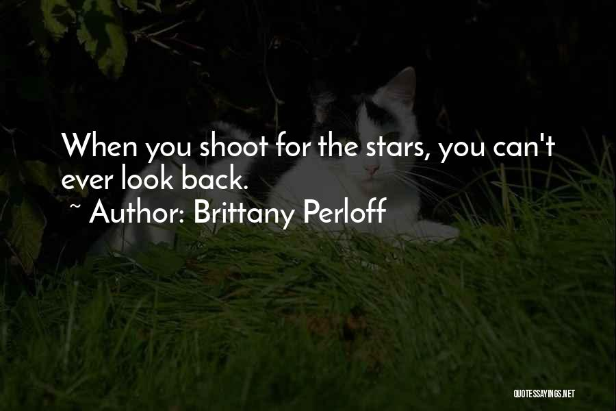 Dreaming And Goals Quotes By Brittany Perloff