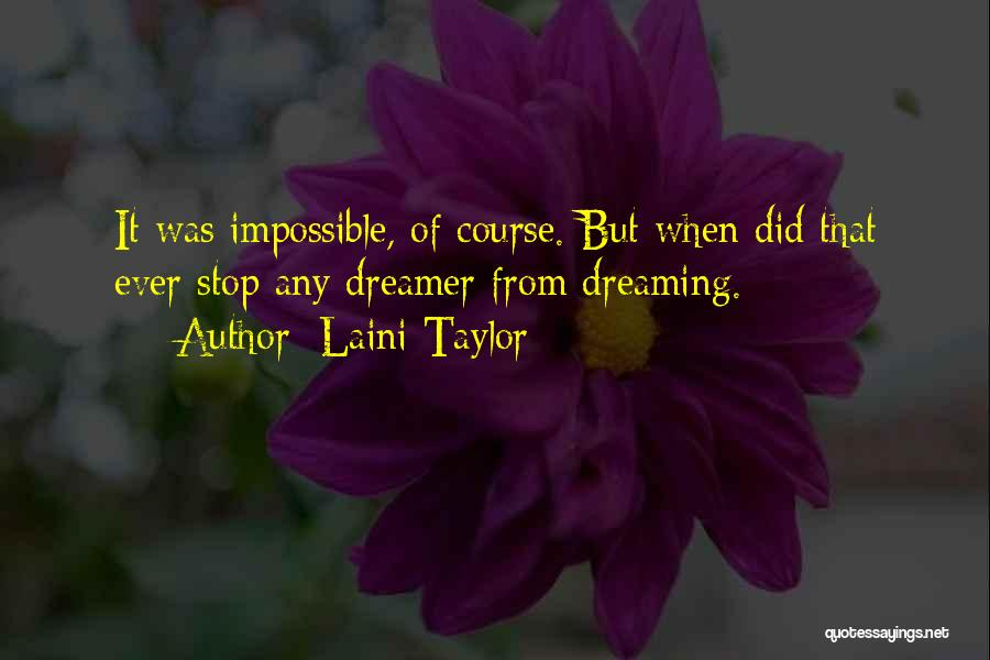 Dreaming And Goals Quotes By Laini Taylor