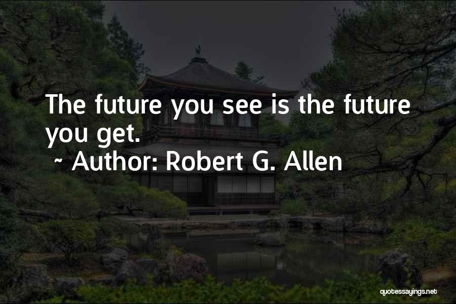 Dreaming And Goals Quotes By Robert G. Allen