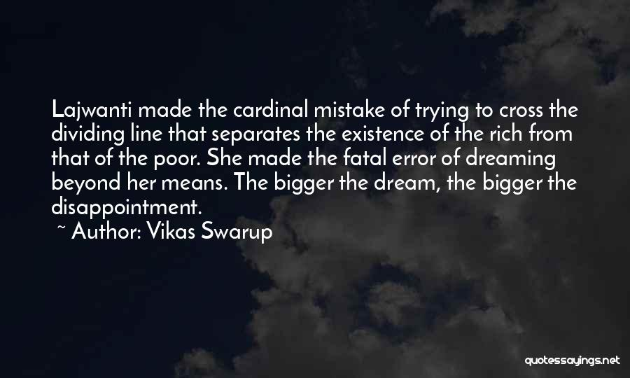 Dreaming And Goals Quotes By Vikas Swarup