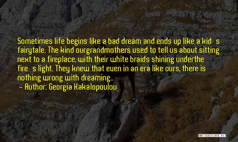 Dreaming Of Someone You Like Quotes By Georgia Kakalopoulou