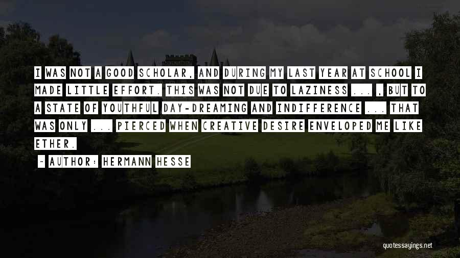 Dreaming Of Someone You Like Quotes By Hermann Hesse