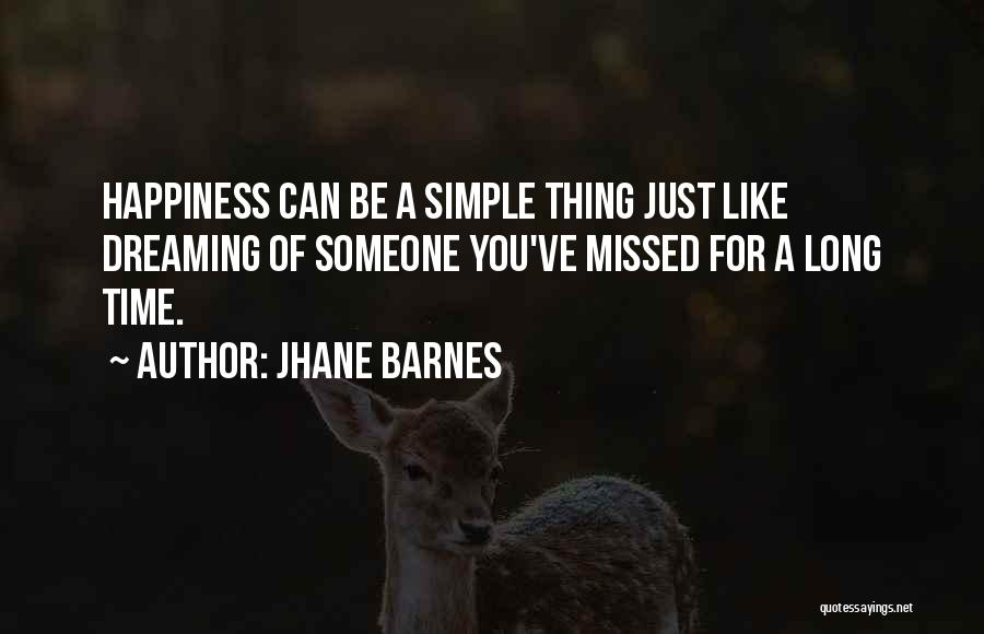 Dreaming Of Someone You Like Quotes By Jhane Barnes