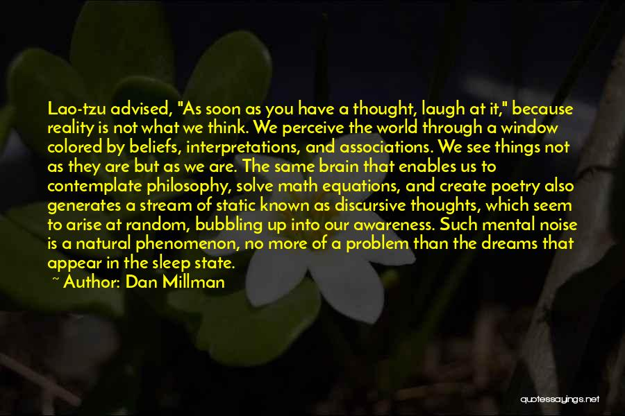 Dreams And Aims Quotes By Dan Millman