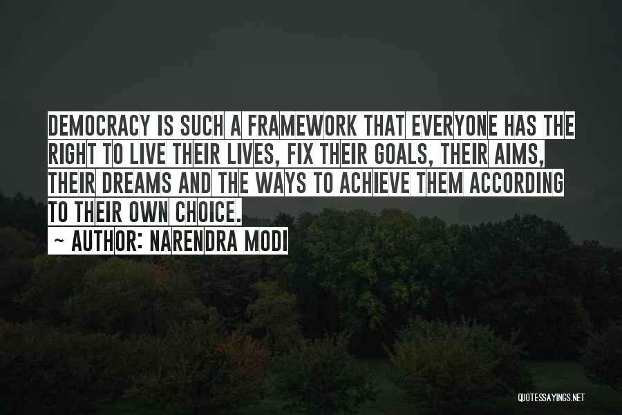 Dreams And Aims Quotes By Narendra Modi