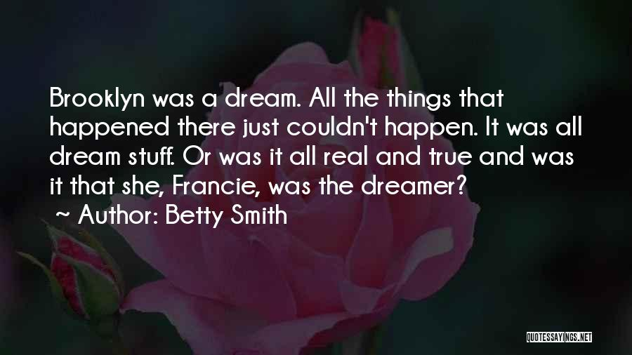 Dreams And Imagination Quotes By Betty Smith