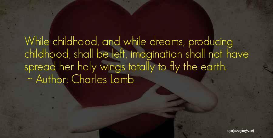 Dreams And Imagination Quotes By Charles Lamb